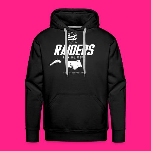 Raiders - Fuck. You. Steve. - Men's Premium Hoodie