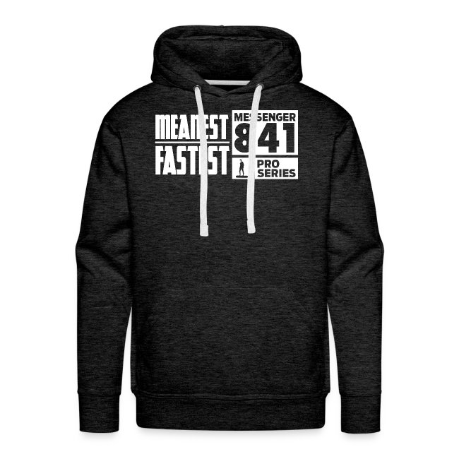 Messenger 841 Meanest and Fastest Premium Hoodie