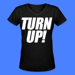 Turn Up Women's T-Shirts - stayflyclothing.com - Women's V-Neck T-Shirt