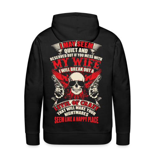 caution my wife - my beautiful angel - Men's Premium Hoodie