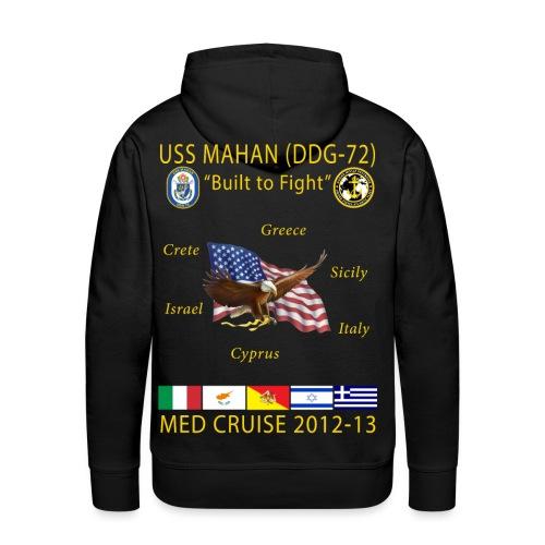 USS MAHAN DDG-72 2012-13 CRUISE HOODIE - Men's Premium Hoodie