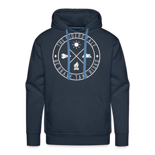 Be Brave. Take Risks. The Riders Tale Hoodie