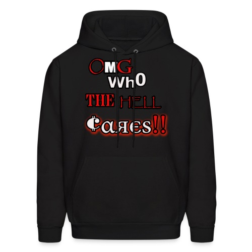 omg who the hell cares - Men's Hoodie