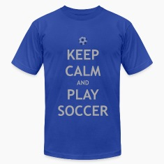 Keep Calm & Play Soccer T-Shirts.