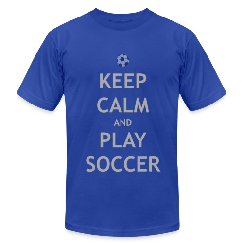 Keep Calm & Play Soccer - Men's T-Shirt by American Apparel