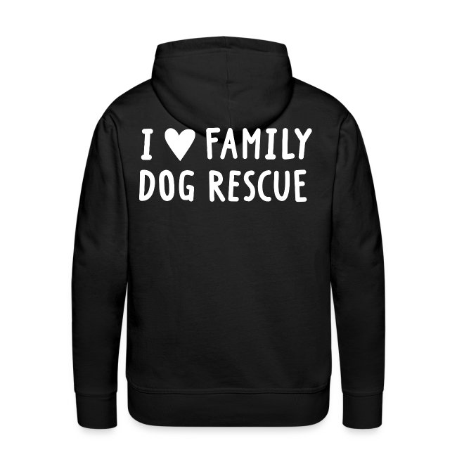 Rescued Is My Favorite Breed (I Heart Family Dog Rescue on Back): Men's Hoodie