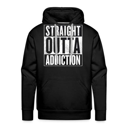 Straight Outta Addiction Hoodie - Men's Premium Hoodie