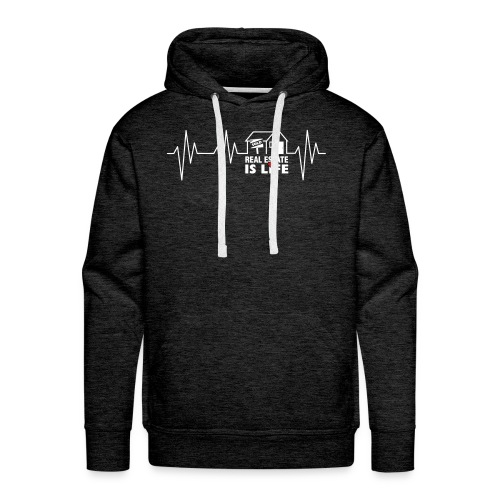 Real Estate is Life - Men's Premium Hoodie