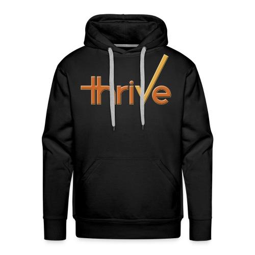 thriVe Hoodie - Men's Premium Hoodie