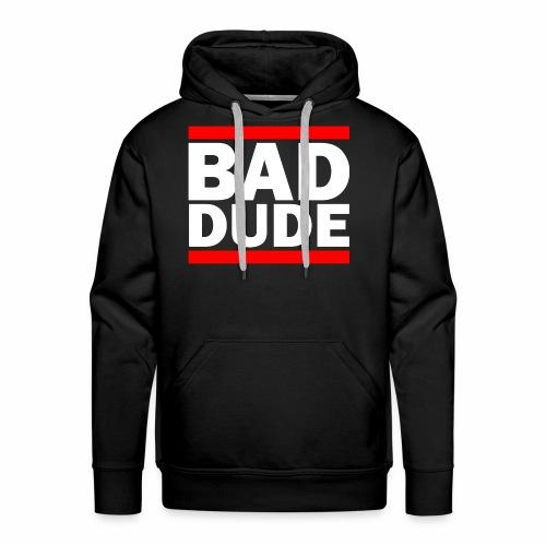 BAD DUDE - Men's Premium Hoodie