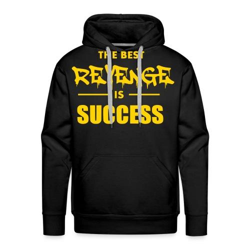 best revenge is success - Men's Premium Hoodie