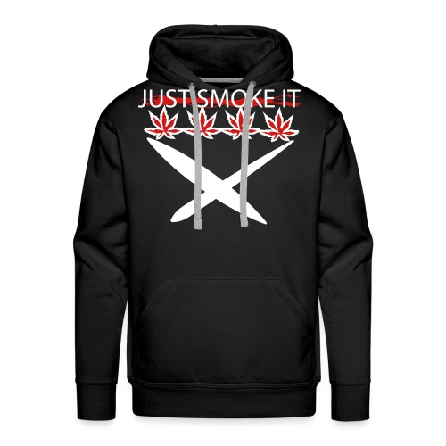 Just Smoke It - Men's Premium Hoodie