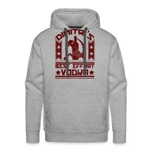 Dimitri's Best Effort Vodka Premium Hoodie - Men's Premium Hoodie