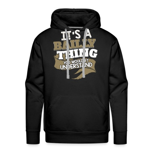 BAILLY Thing - Men's Premium Hoodie