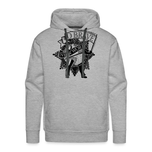 Brave New World - Men's Premium Hoodie
