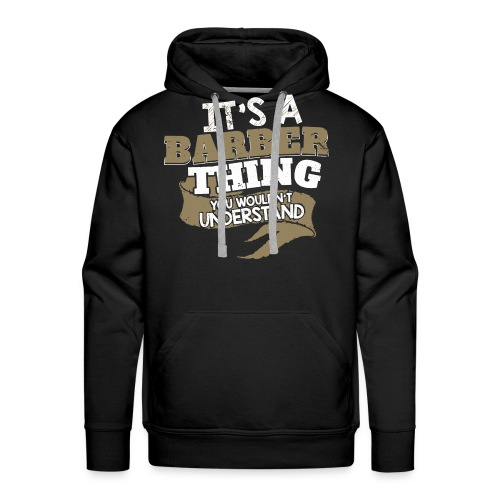 Barber Thing - Men's Premium Hoodie