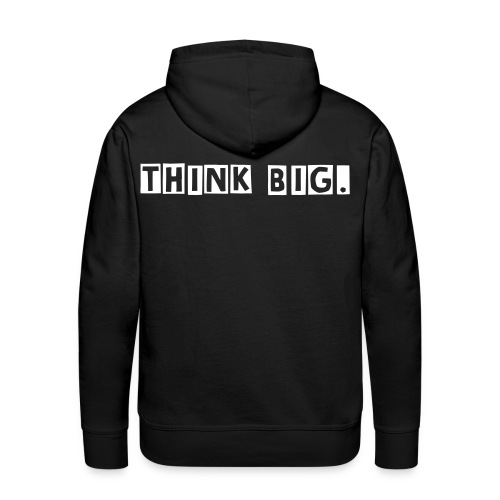 THINK BIG - Men's Premium Hoodie
