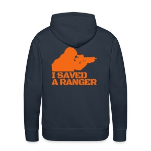 I Saved A Ranger - Hoodie Black/Orange Back - Men's Premium Hoodie