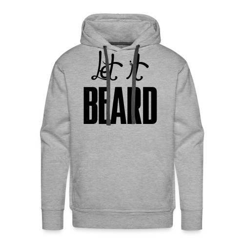 Let it BEARD - Men's Premium Hoodie
