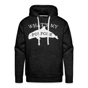 What's My Porpoise - Men's Premium Hoodie