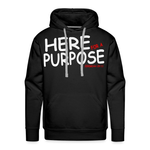 Here For A Purpose Official Hoodies - Men's Premium Hoodie