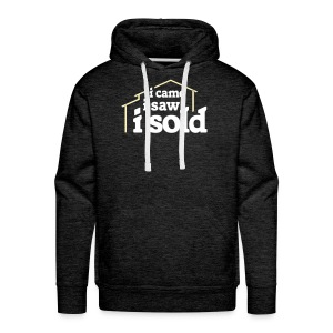 I Came I Saw I Sold - Men's Premium Hoodie