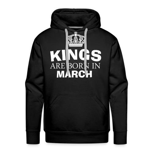 kings are born in march - Men's Premium Hoodie