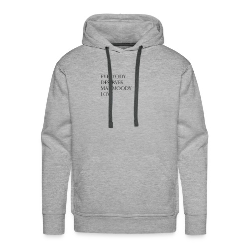 everybody deserves mahmoody love - Men's Premium Hoodie
