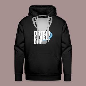 Dream Cancel Cup Hoodie - Men's Premium Hoodie
