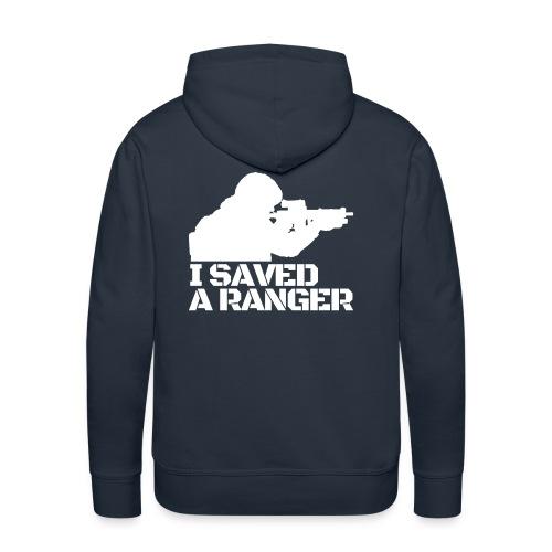 I Saved A Ranger - Hoodie Black/White Back - Men's Premium Hoodie