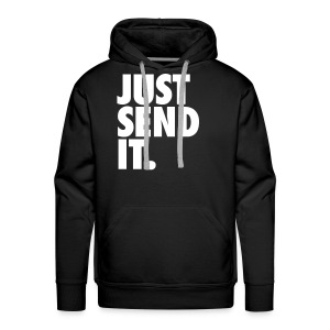 JUST SEND IT - Men's Premium Hoodie