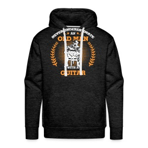 Never Underestimate an old man with a Guitar. - Men's Premium Hoodie