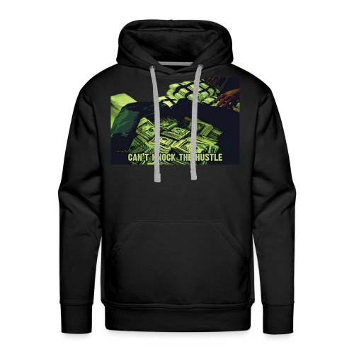 CAN'T KNOCK THE HUSTLE - Men's Premium Hoodie