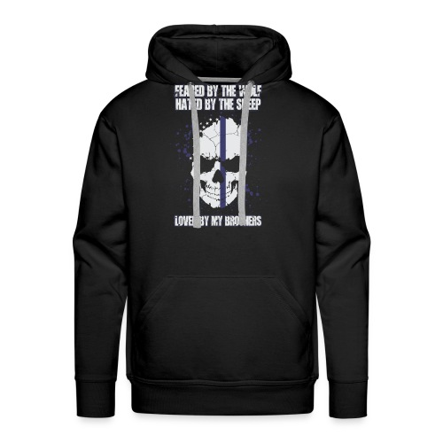 Feared, Hated, Loved - Men's Premium Hoodie