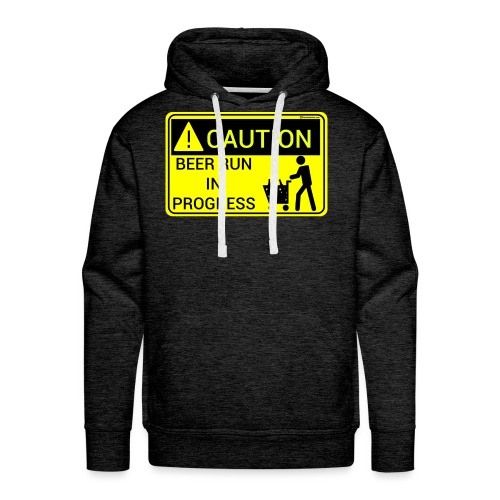Caution Beer Run In Progress Men's Premium Hoodie - Men's Premium Hoodie