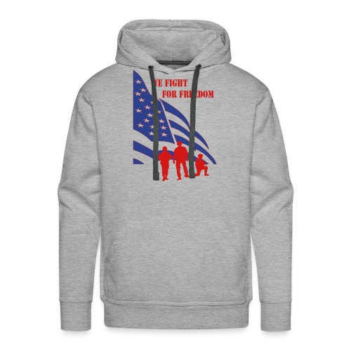 Fight for Freedom Men's Hoodie - Men's Premium Hoodie