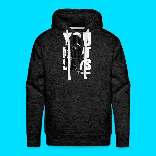 Official You Don't Says Jacket - Men's Premium Hoodie