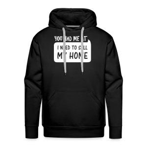 You had me at hoodie - Men's Premium Hoodie