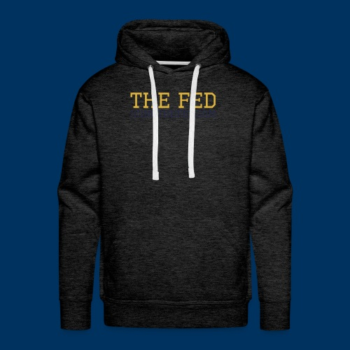 The Fed - Men's Premium Hoodie