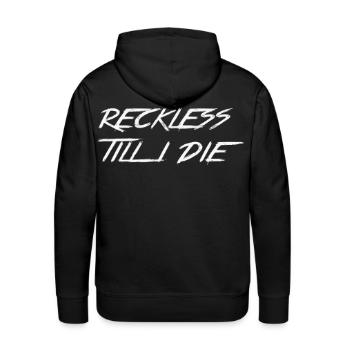 RECKLESS - Men's Premium Hoodie