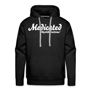 Mystik Customs Medicated Hoodie - Men's Premium Hoodie