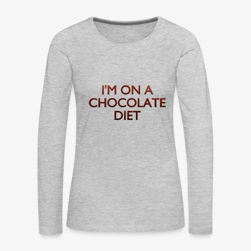 Chocolate Diet - Women's Premium Long Sleeve T-Shirt
