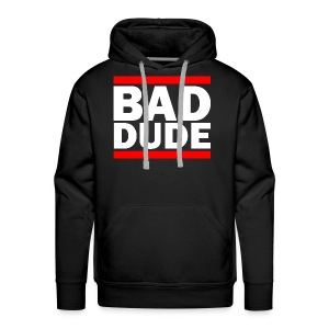 BAD DUDE - Men's Premium Hoodie