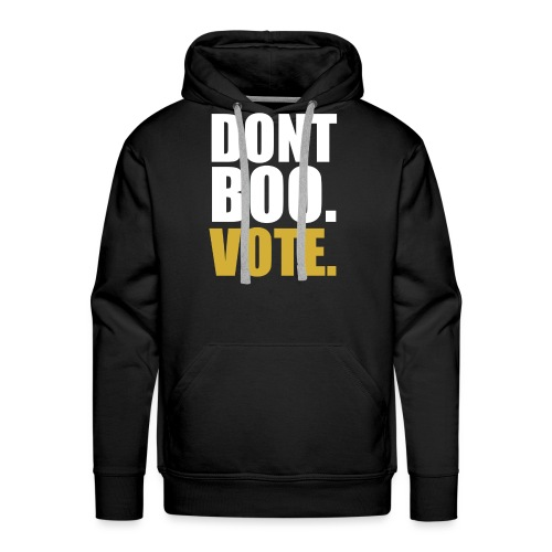 Obama Dont Boo Vote black and gold Hoodie M - Men's Premium Hoodie