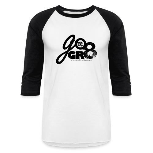 Go Be Great Jersey - Baseball T-Shirt