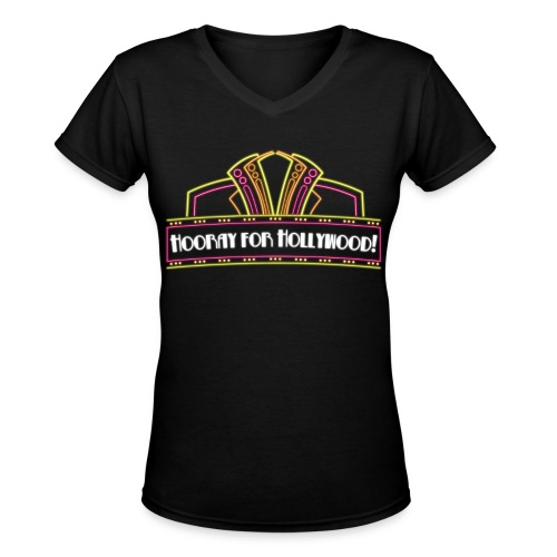 Hooray for Hollywood! - Women's V-Neck T-Shirt