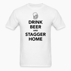 Drink Beer and Stagger Home Oktoberfest T-Shirt
