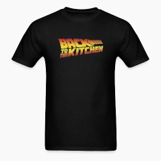 BACK TO THE KITCHEN T-Shirts