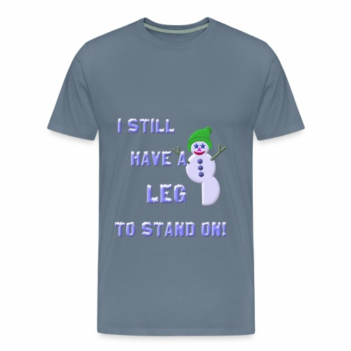 Leg To Stand On, snowman - Men's Premium T-Shirt