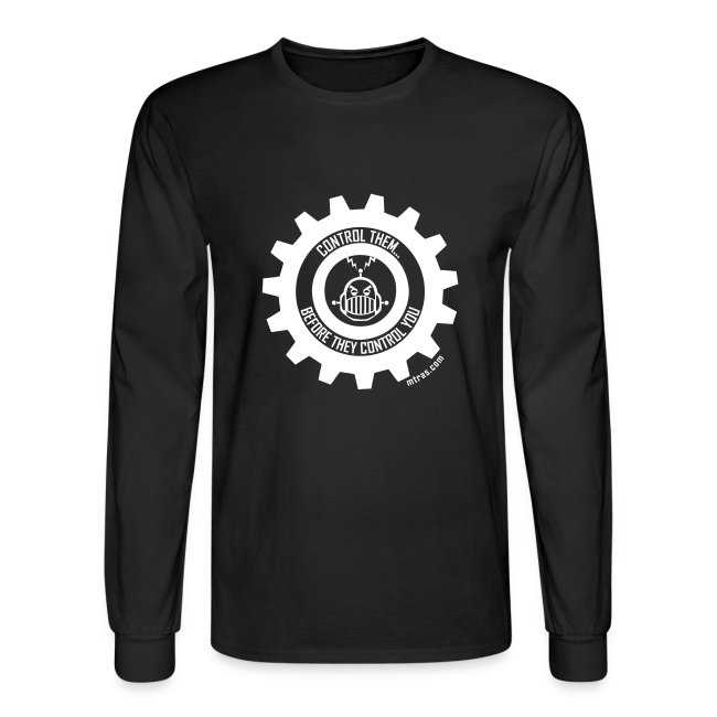 MTRAS Control The Robots White - Long Sleeve Hanes
